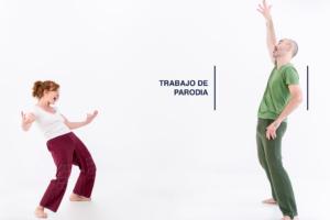 TRABAJO DE PARODIA - técnica Meisner